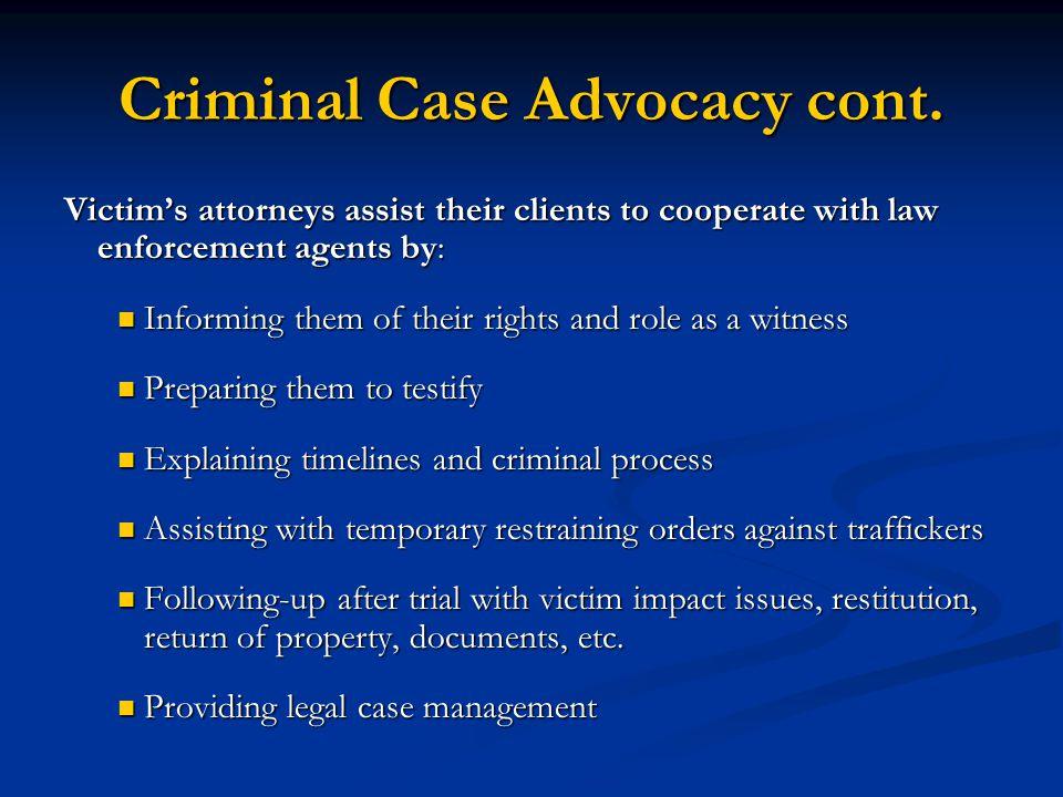 Criminal Case Advocacy cont.
