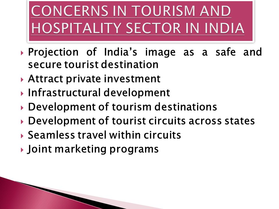 CONCERNS IN TOURISM AND HOSPITALITY SECTOR IN INDIA