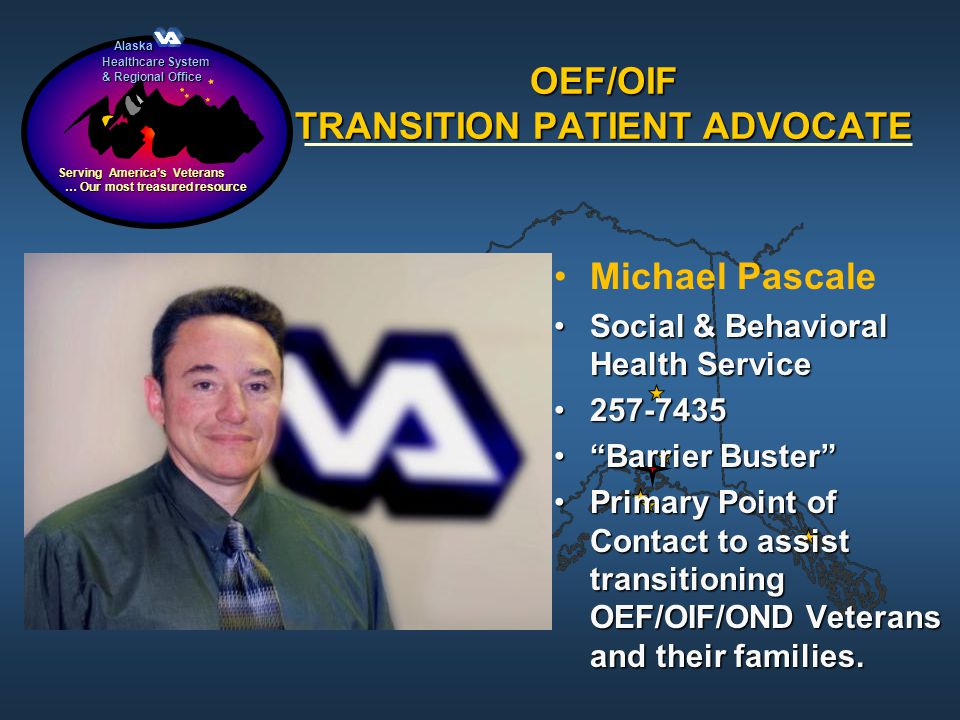OEF/OIF TRANSITION PATIENT ADVOCATE