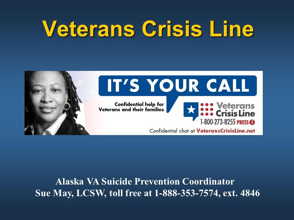 Veterans Crisis Line Alaska VA Suicide Prevention Coordinator
