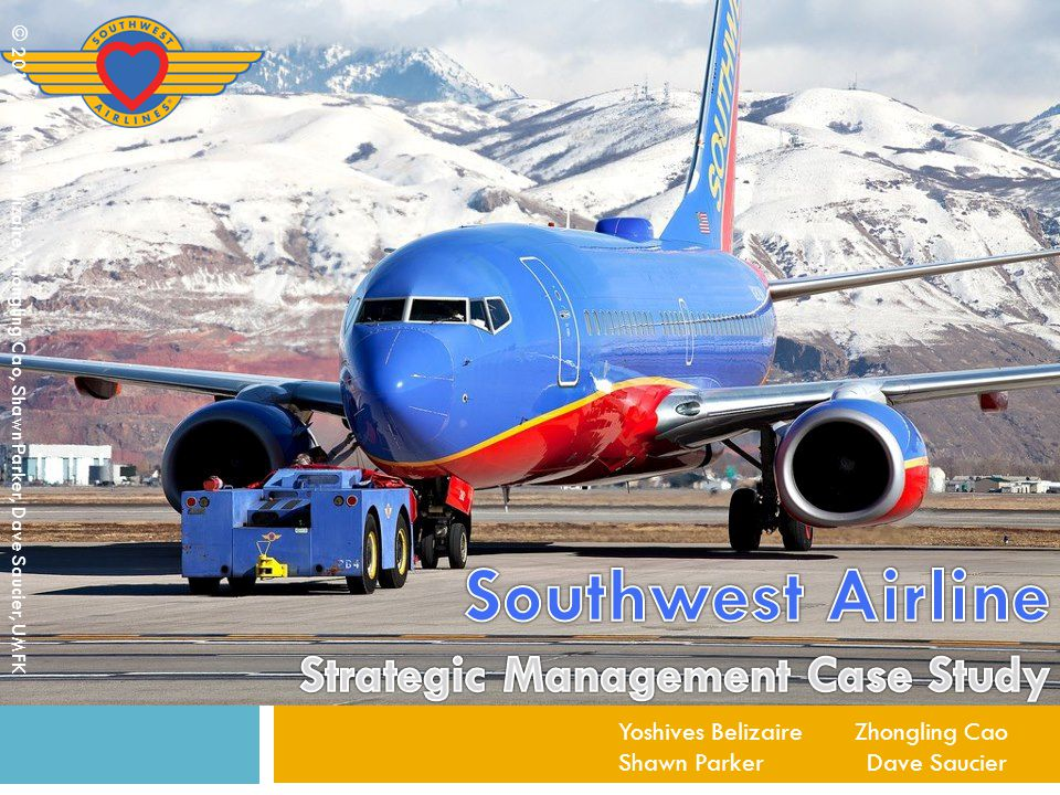 Southwest Airline Strategic Management Case Study