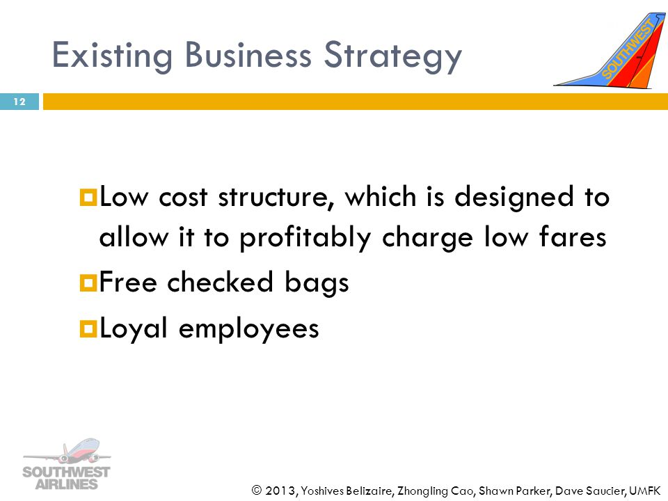 Existing Business Strategy