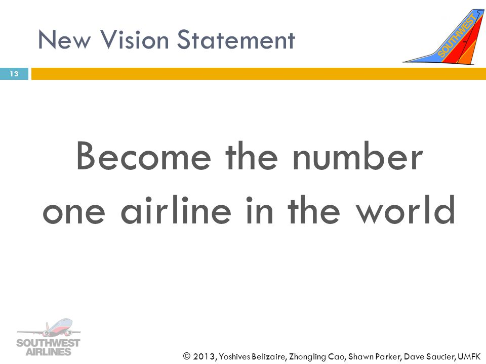 Become the number one airline in the world