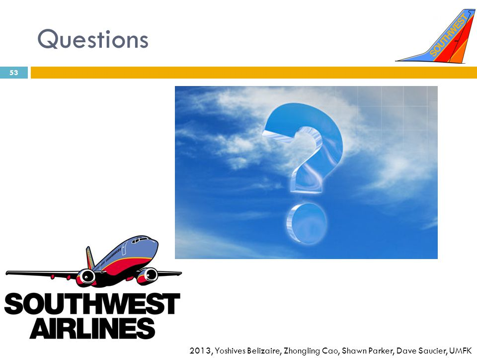 Questions © 2013, Yoshives Belizaire, Zhongling Cao, Shawn Parker, Dave Saucier, UMFK