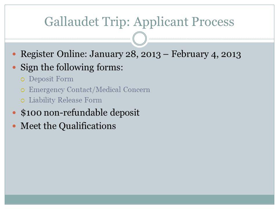 Gallaudet Trip: Applicant Process