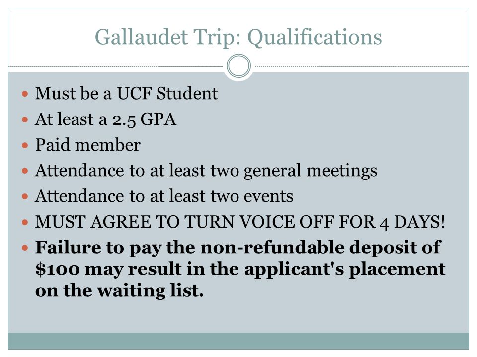 Gallaudet Trip: Qualifications
