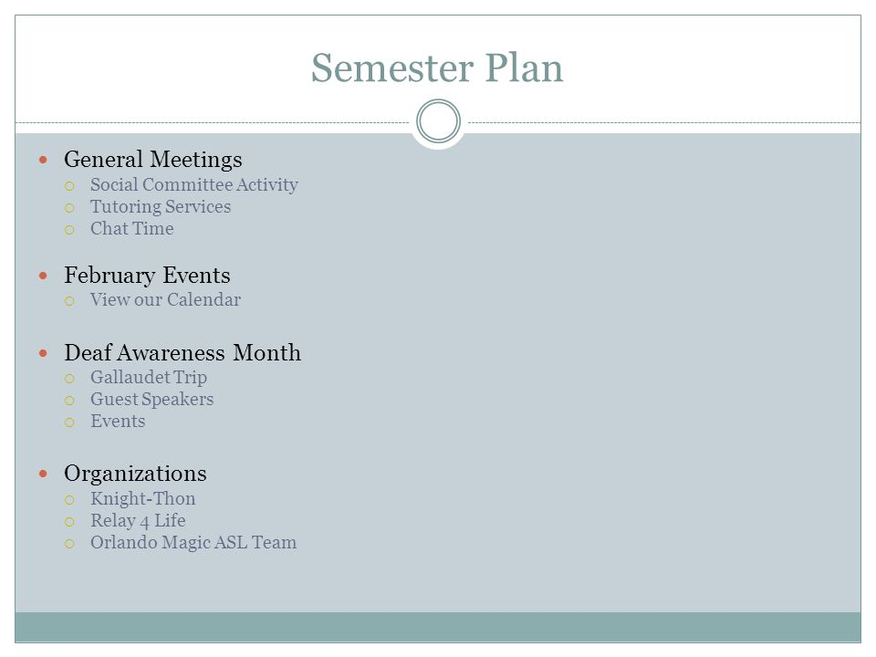 Semester Plan General Meetings February Events Deaf Awareness Month