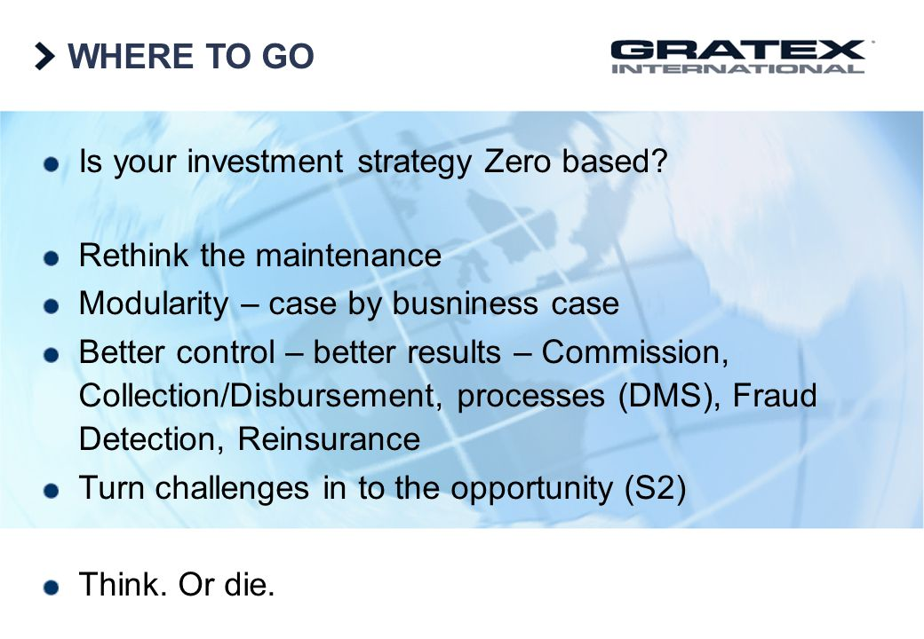 WHERE TO GO Is your investment strategy Zero based