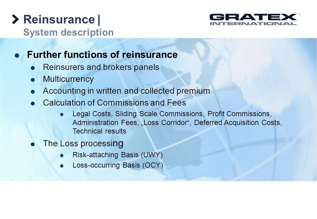 Reinsurance   System description Further functions of reinsurance