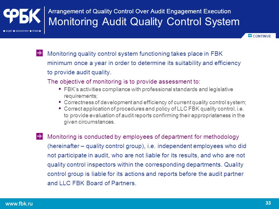 The objective of monitoring is to provide assessment to:
