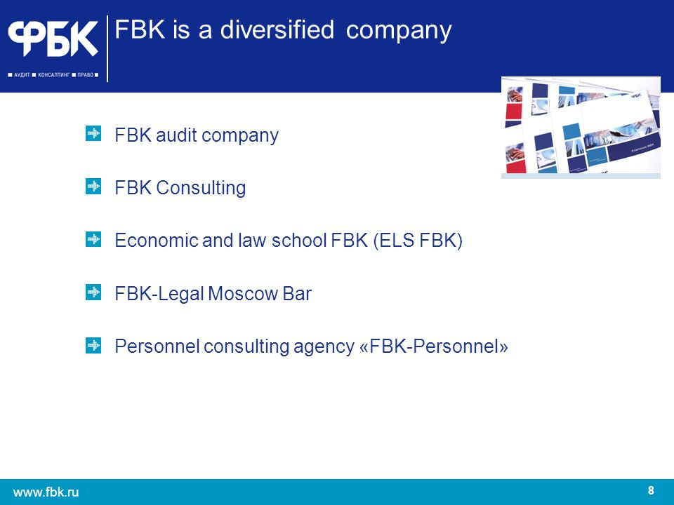 FBK is a diversified company