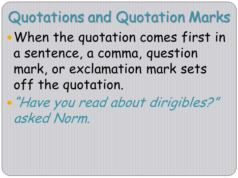 Quotations and Quotation Marks