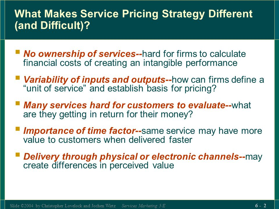 What Makes Service Pricing Strategy Different (and Difficult)