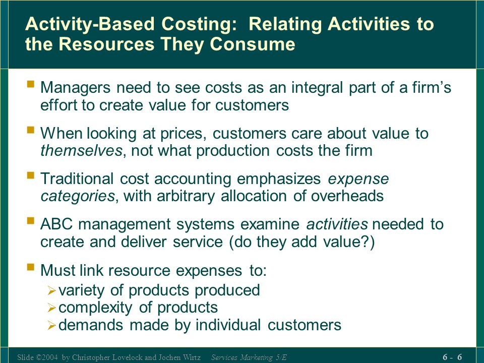 Activity-Based Costing: Relating Activities to the Resources They Consume