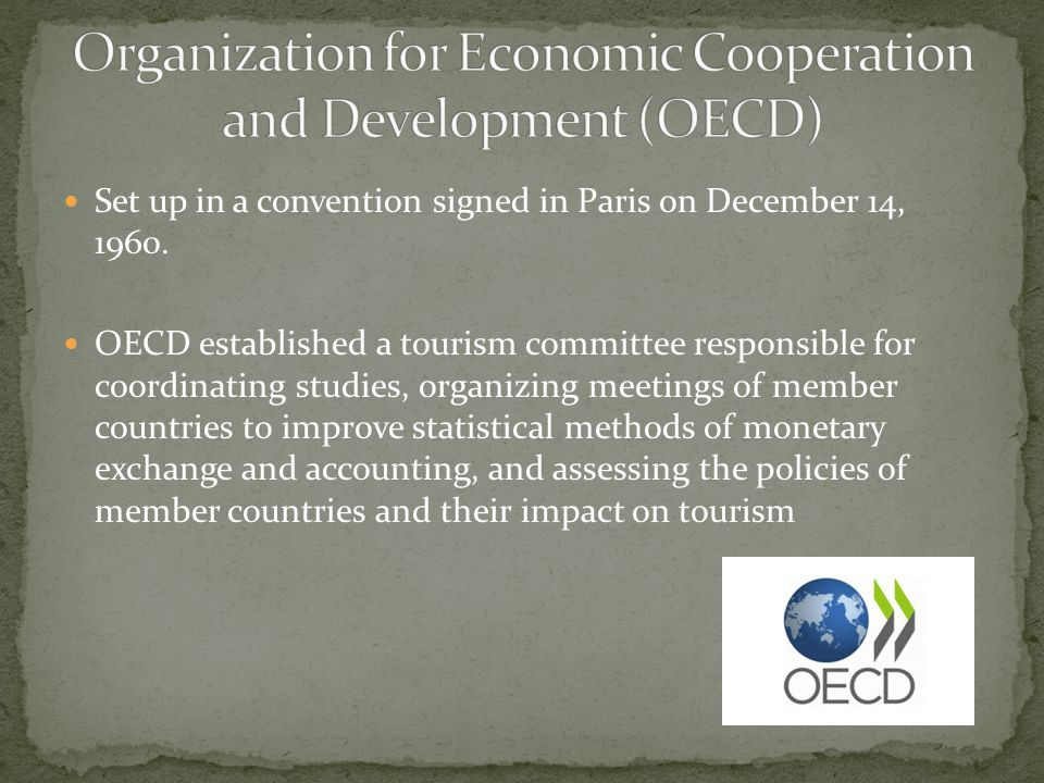 Organization for Economic Cooperation and Development (OECD)