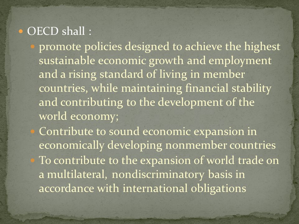 OECD shall :