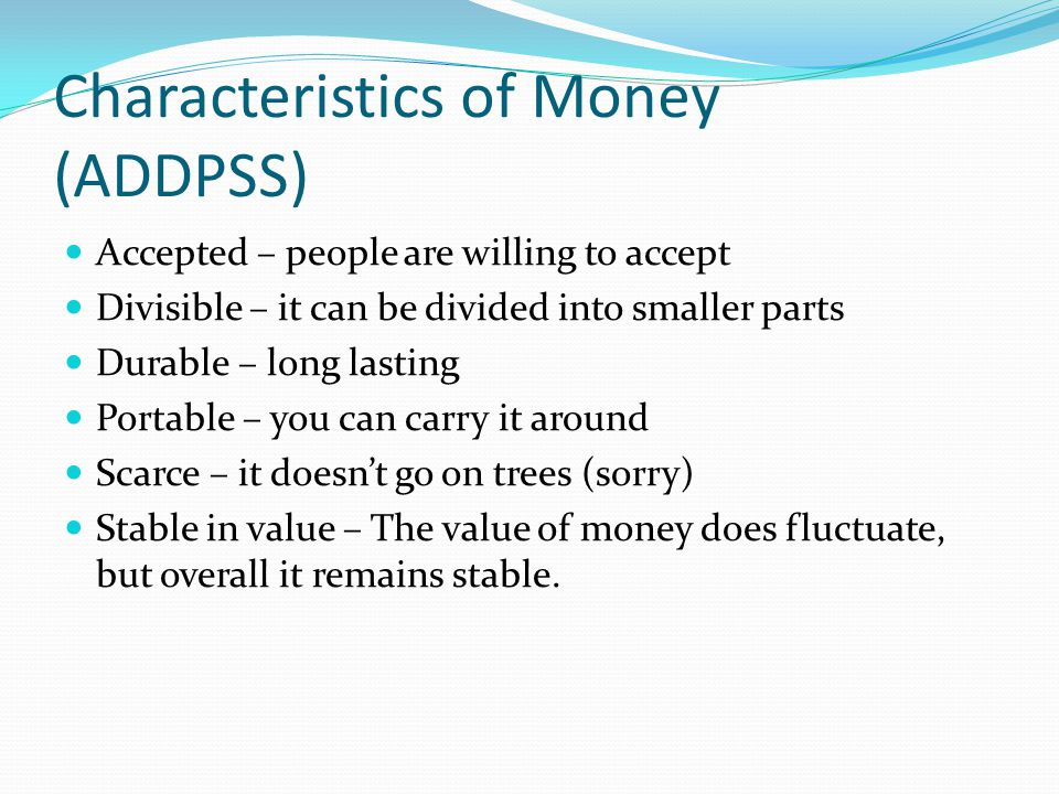 Characteristics of Money (ADDPSS)