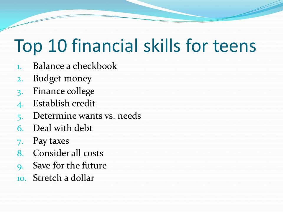 Top 10 financial skills for teens