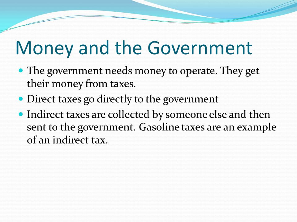 Money and the Government