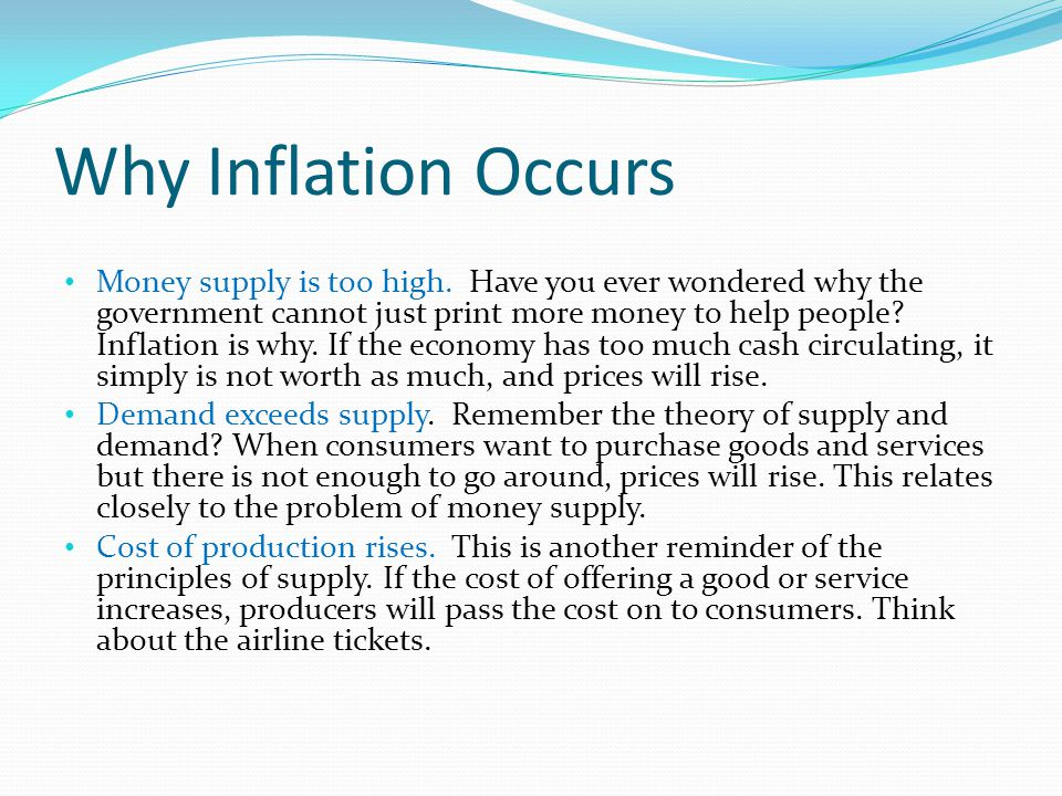 Why Inflation Occurs