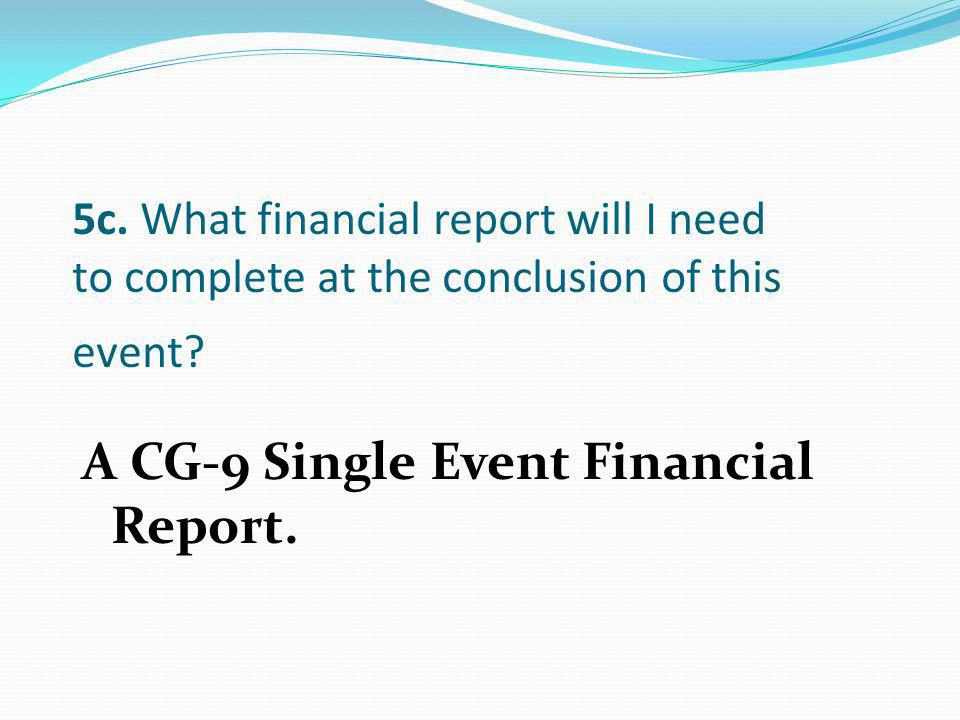 A CG-9 Single Event Financial Report.