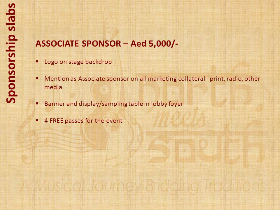 Sponsorship slabs ASSOCIATE SPONSOR – Aed 5,000/-