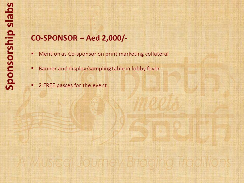 Sponsorship slabs CO-SPONSOR – Aed 2,000/-