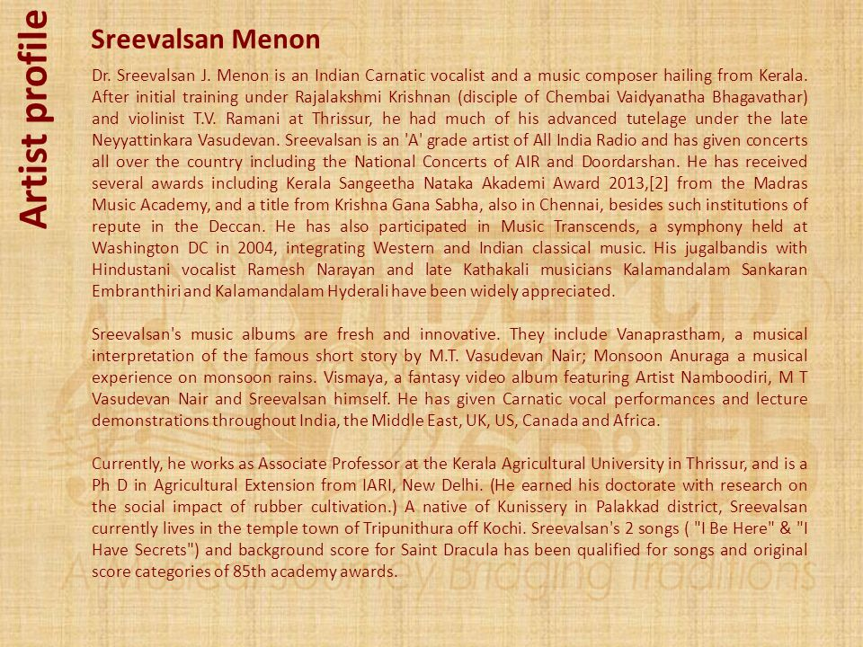 Artist profile Sreevalsan Menon