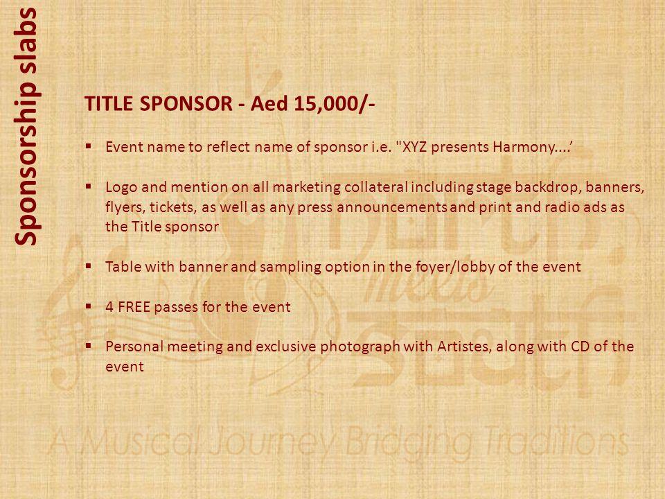 Sponsorship slabs TITLE SPONSOR - Aed 15,000/-