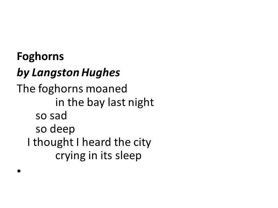 Foghorns by Langston Hughes.