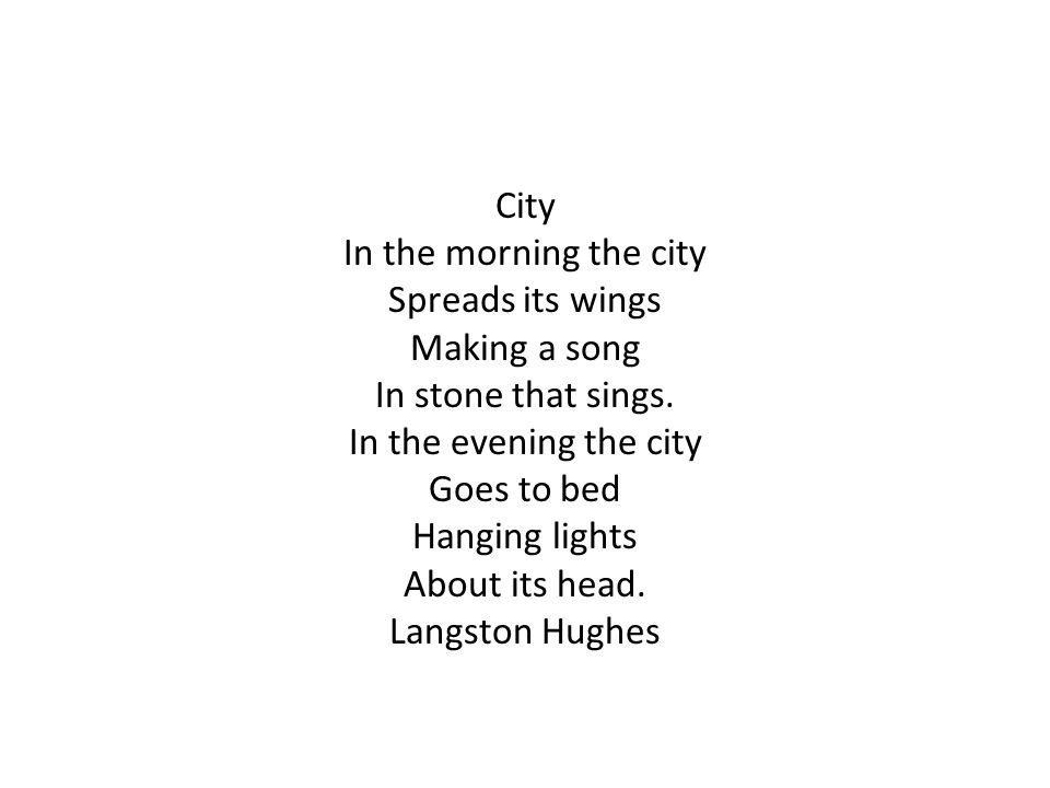 City In the morning the city Spreads its wings Making a song In stone that sings.