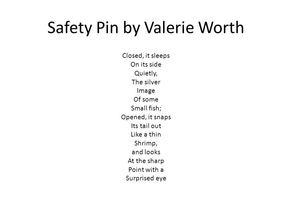 Safety Pin by Valerie Worth