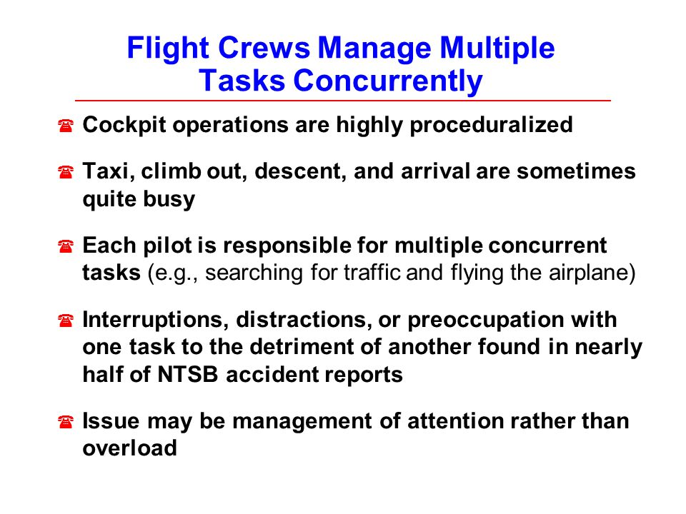 Flight Crews Manage Multiple Tasks Concurrently