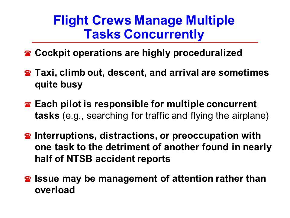 Flight Crews Manage Multiple Tasks Concurrently