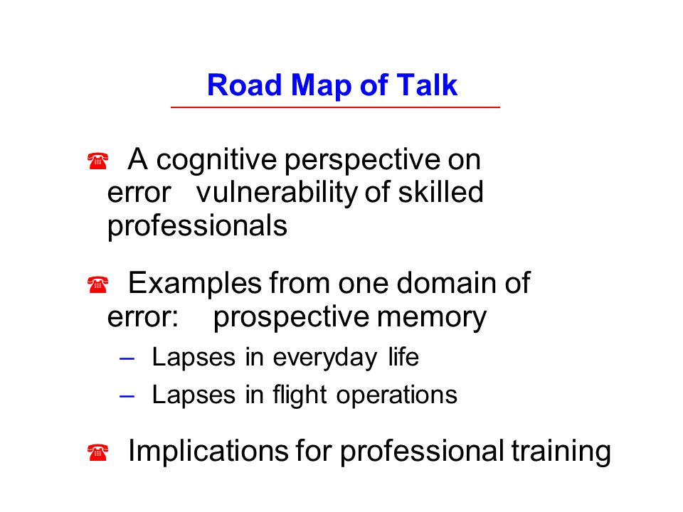 Examples from one domain of error: prospective memory