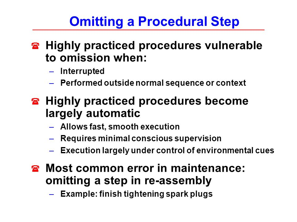 Omitting a Procedural Step