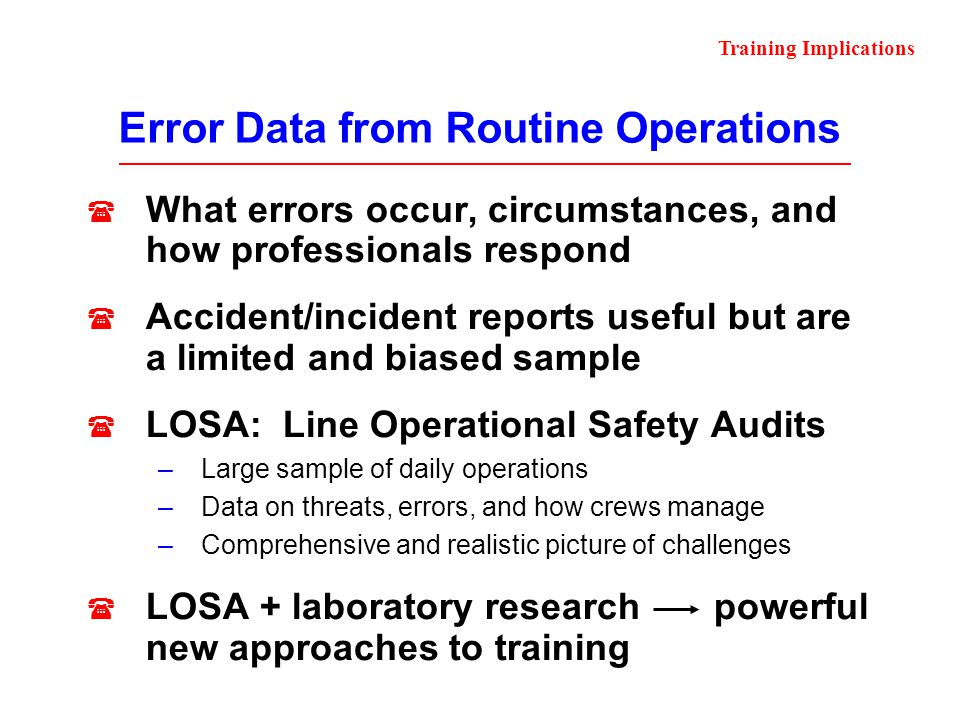 Error Data from Routine Operations