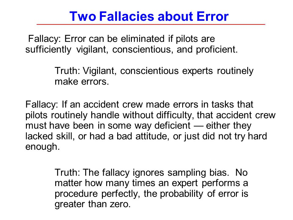 Two Fallacies about Error
