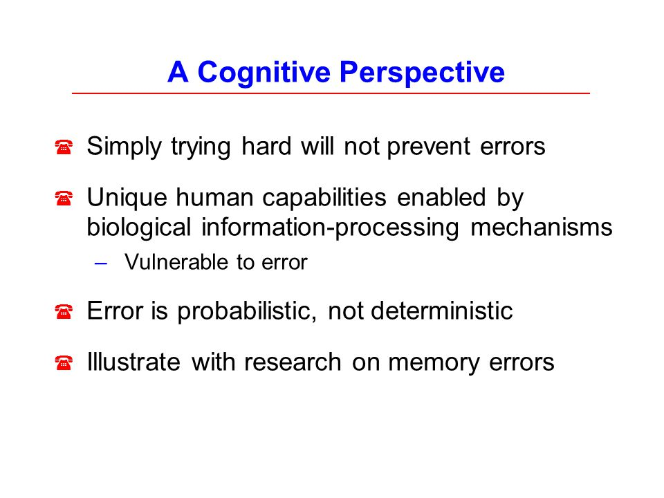 A Cognitive Perspective
