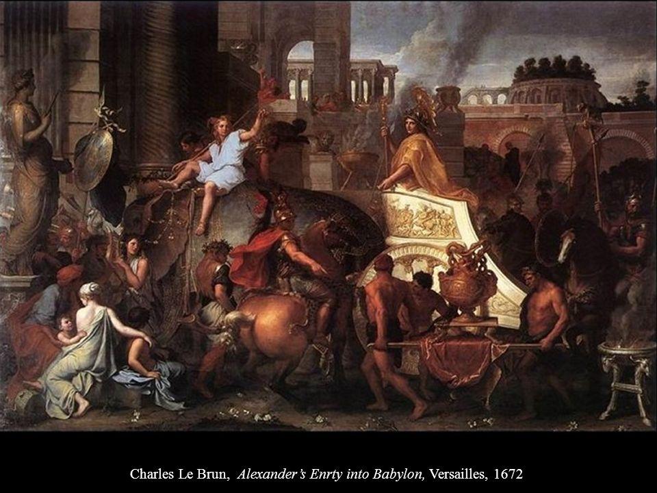 Charles Le Brun, Alexander's Enrty into Babylon, Versailles, 1672