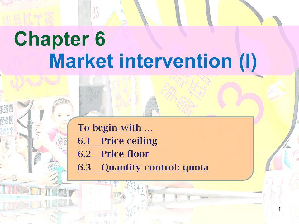 Market intervention (I)
