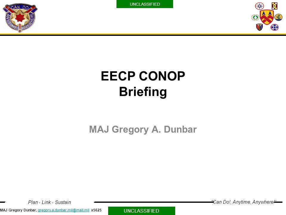 EECP CONOP Briefing MAJ Gregory A. Dunbar