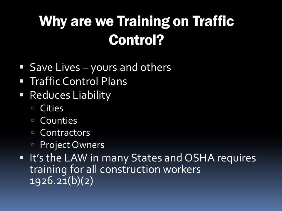 Why are we Training on Traffic Control