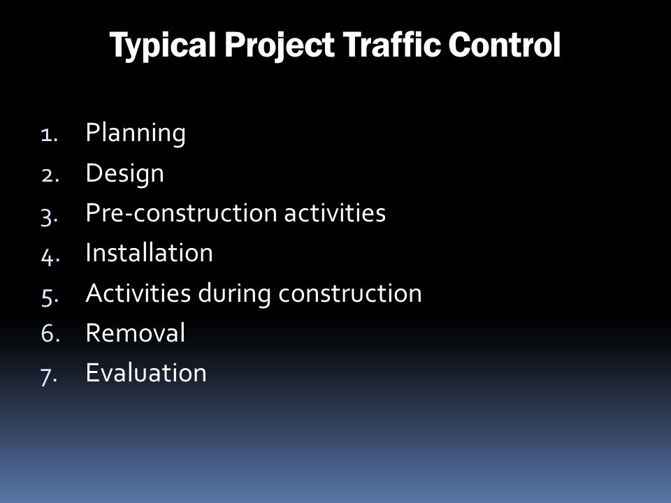 Typical Project Traffic Control