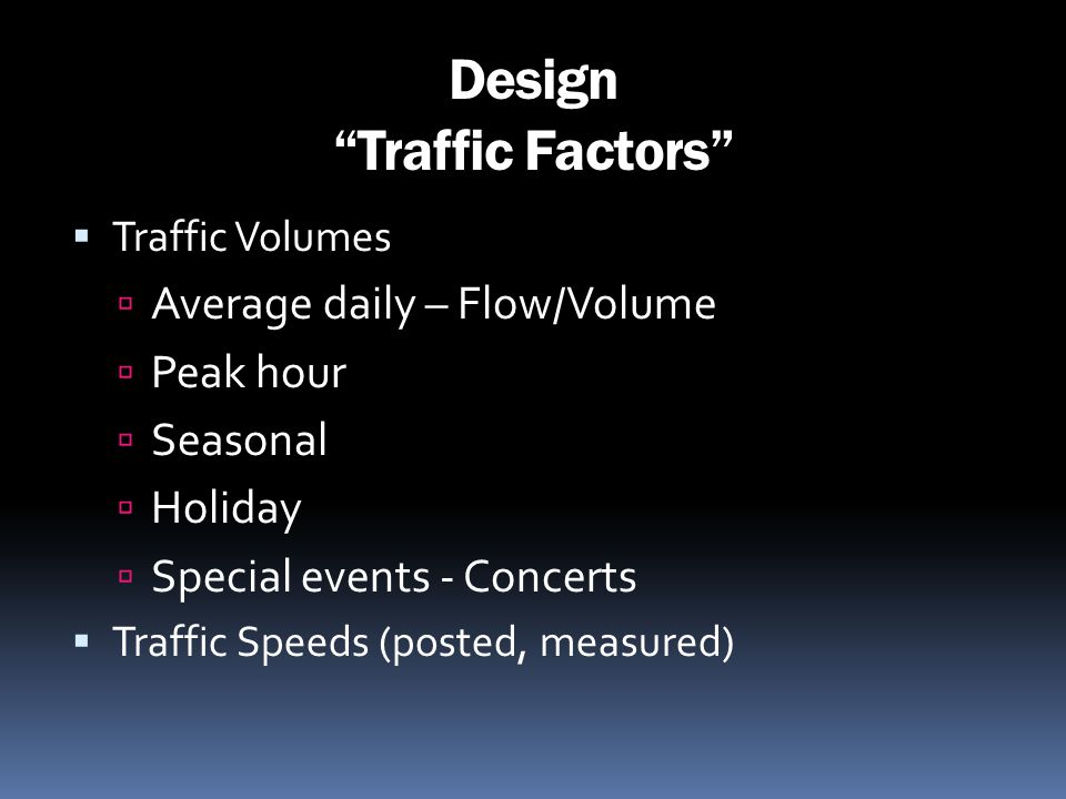 Design Traffic Factors