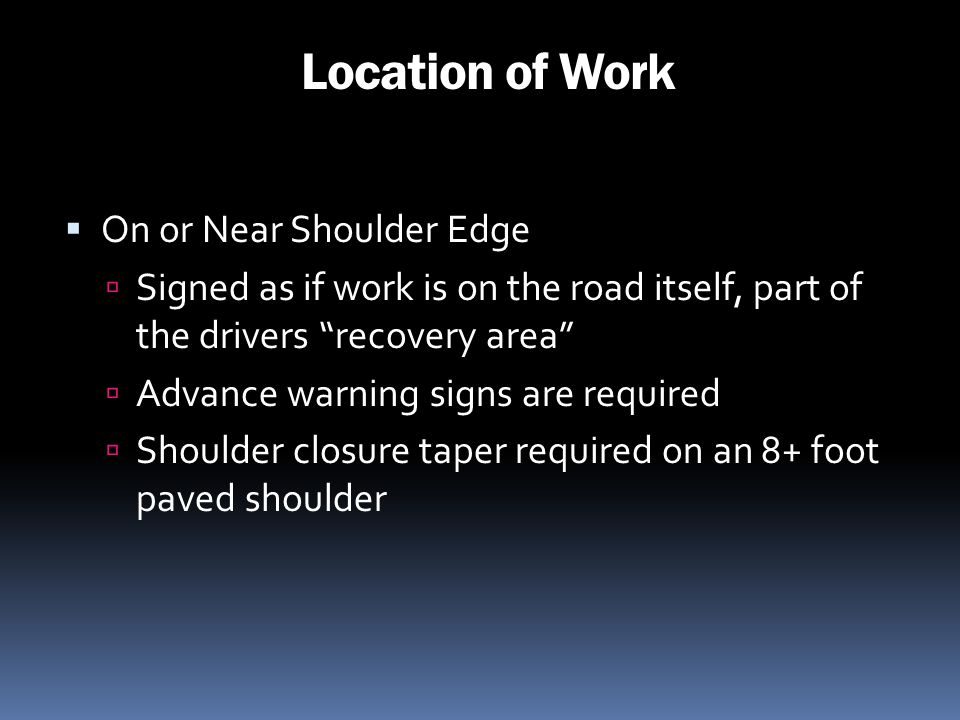 Location of Work On or Near Shoulder Edge