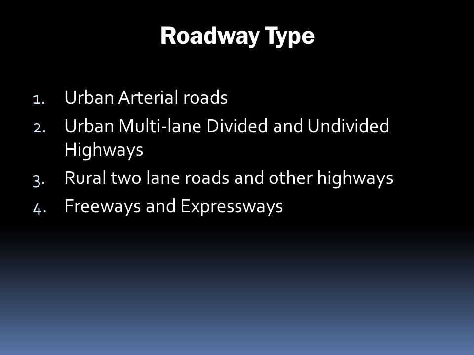 Roadway Type Urban Arterial roads