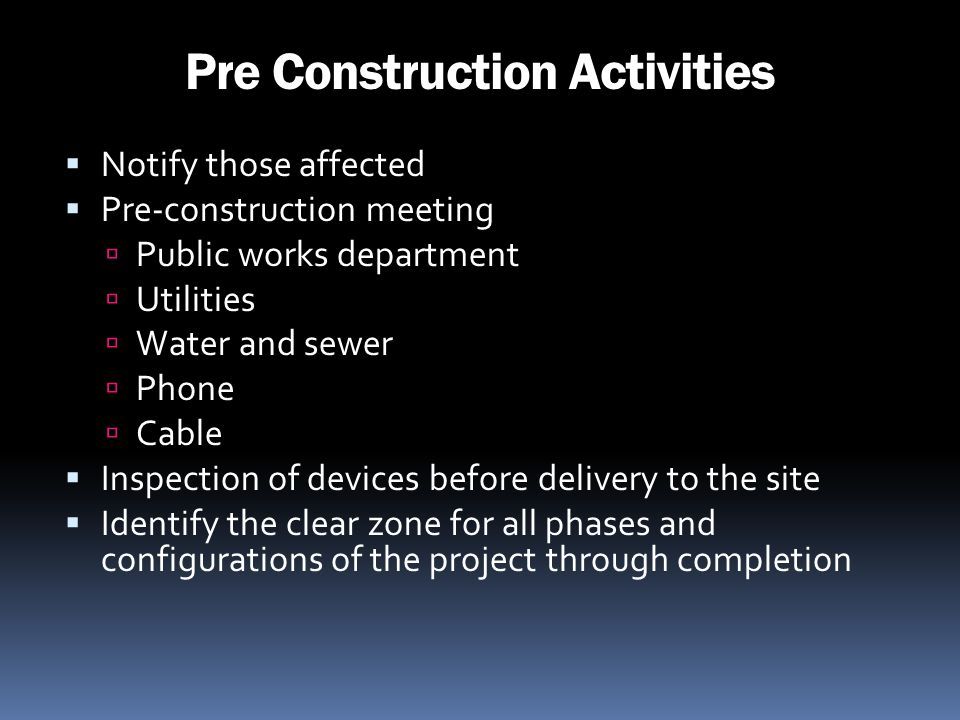 Pre Construction Activities