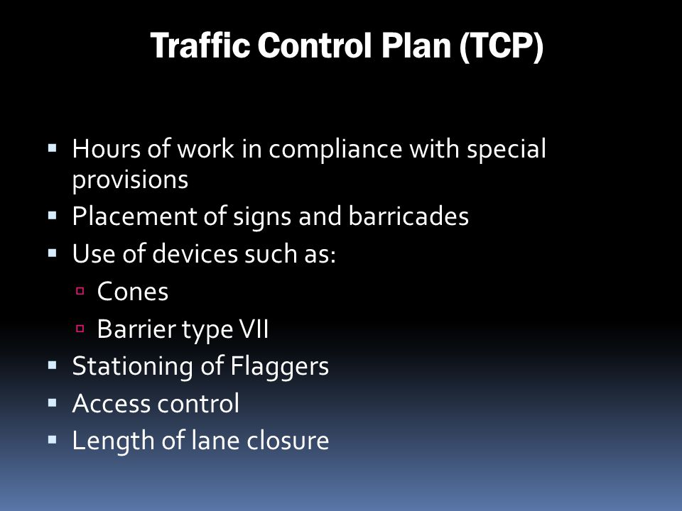 Traffic Control Plan (TCP)