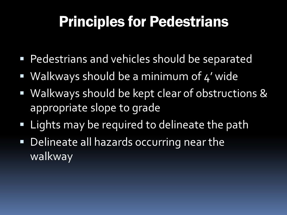 Principles for Pedestrians